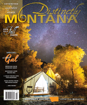 Distinctly Montana // Fall 2014 Issue