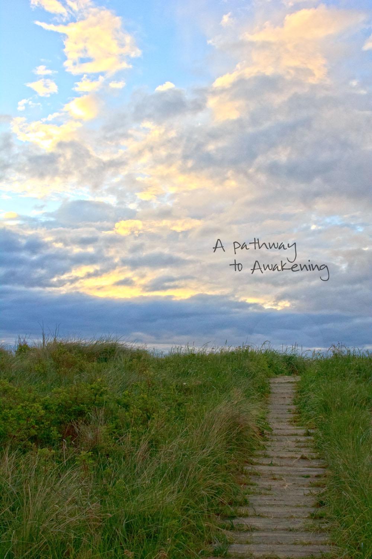 a pathway to awakening