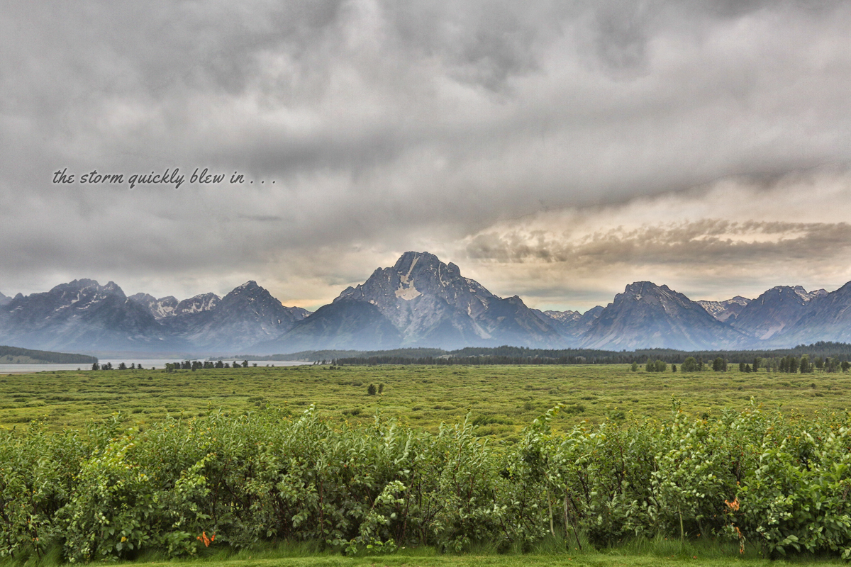 Grand Teton National Park Big Storm Grey Skies