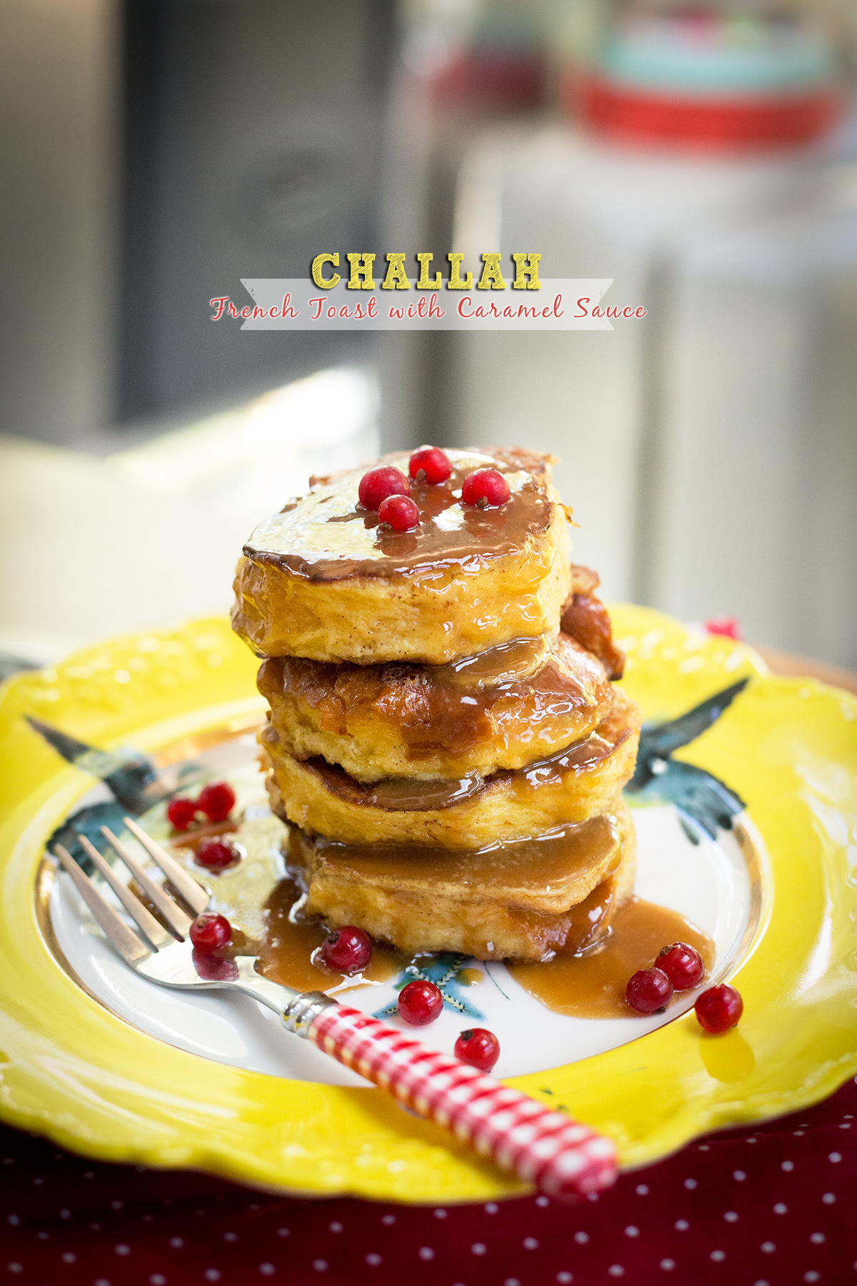 Challah French Toast with caramel sauce and red tart currants in the airstream kitchen